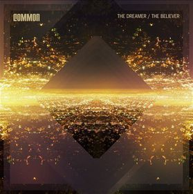 Common - The Dreamer, The Believer (CD)