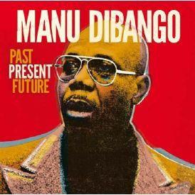 Manu Dibango - Past Present Future (CD)