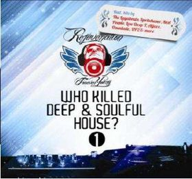 Rejuvenation - Who Killed Deep & Soulful House? - Various Artists (CD)