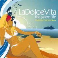 La Dolce Vita 1 - Mixed By Harael Salkow (CD)