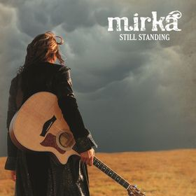 Mirka - Still Standing (CD)