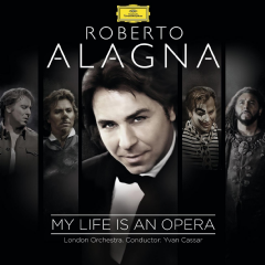 Roberto Alagna - My Life Is An Opera (CD)