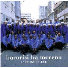 Barorisi Ba Morena - Kadinako Tsohle (CD)