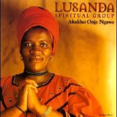 Lusanda Spiritual Group - Akakho Onje Ngawe (CD)
