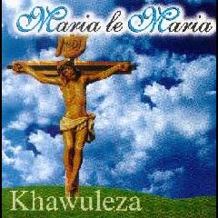 Maria Le Maria - Khawuleza (CD)