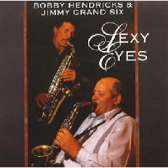 Bobby Hendricks - Sexy Eyes (CD)
