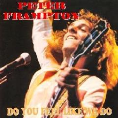 Peter Frampton - Do You Feel Like We Do (CD)