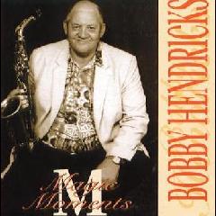 Bobby Hendricks - Magic Moments (CD)