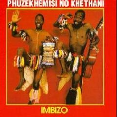 Phuzekhemisi No Khethani - Imbizo (CD)