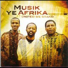 Musik Ye Afrika - United We Stand (CD)