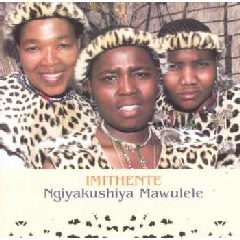 Imithente - Ngiyakushiya Mawulele (CD)