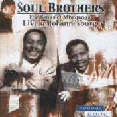 Soul Brothers - Kings Of Mbaqanga - Live In Johannesburg (CD)