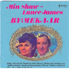 Min Shaw & Lance James - Bymekaar (CD)