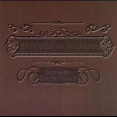 Barorisi Ba Morena - Sewasho Live (CD)
