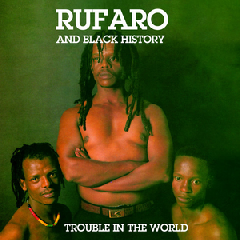 Rufaro - Trouble In The World (CD)