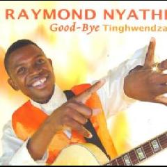 Raymond Nyathi - Good-bye Thinghwendza (CD)