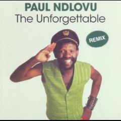 Paul Ndlovu - The Unforgettable (CD)