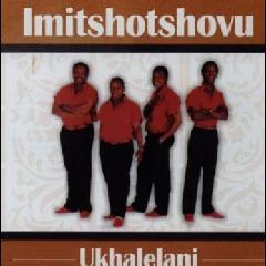 Imitshotshovu - Ukhalelani (CD)