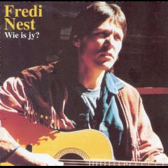 Nest Fredi - Wie Is Jy (CD)