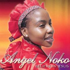 Noko Angel - Believe In Jesus (CD)