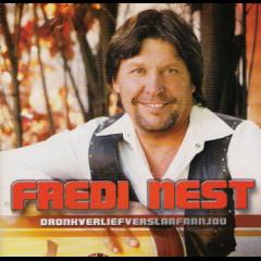Nest, Fredi - Dronkverliefverslaafaanjou (CD)