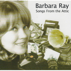 Barbara Ray - Songs From The Attic - Barbara Ray (CD)