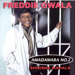 Gwala Freddie - Shikisha Mahala (CD)