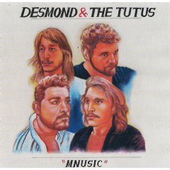 Desmond & The Tutus - Mnusic (CD)