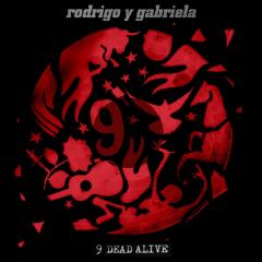 Rodrigo Y Gabriela - 9 Dead Alive (CD)