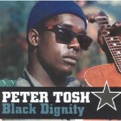 Peter Tosh - Black Dignity (CD)