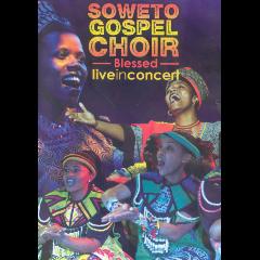Soweto Gospel Choir - Blessed (DVD)