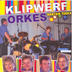 Klipwerf Orkes - Hantam Toeka (CD)