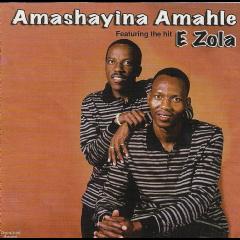 Amashayina Amahle - Amashayina Amahle Feat E Zola (CD)