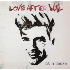 Thicke, Robin - Love After War (CD)
