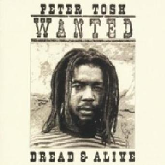 Peter Tosh - Wanted Dread & Alive (CD)