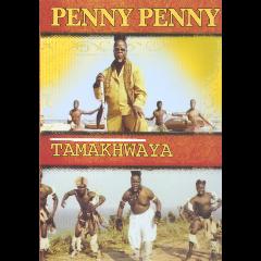 Penny Penny - Tamakwaya (DVD)