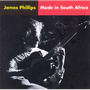 James Phillips - Made In South Africa (CD)