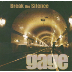 Gage - Break The Silence (CD)