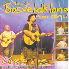 Bosveldklong, Thys - Live (CD)