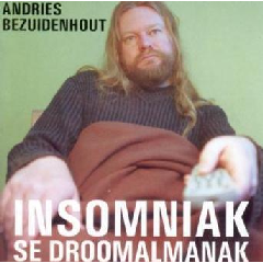 Andries Bezuidenhout - Insomniak Se Droomalmanak (CD)