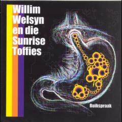 Willim Welsyn En Die Sunrise Toffies - Buikspraak (CD)