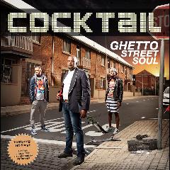 Cocktail - Ghetto Street Soul (CD)