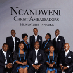Ncandweni Christ Ambassadors - Selihlatjiwe Iphasika (CD)
