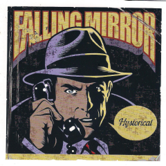 Falling Mirror - Hystorical (CD)