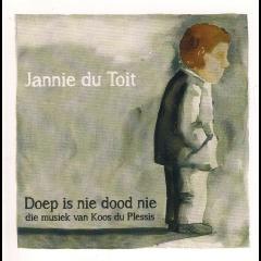 Du Toit, Jannie - Doep Is Nie Dood Nie Die - Musiek Van (CD)