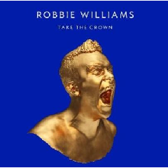 Robbie Williams - Take The Crown - Limited Edition (CD)