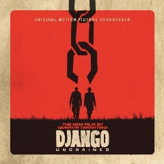 Django Unchained Original Mottion Picture Soundtrack - Django Unchained Original Mottion Picture Soundtrack(CD)