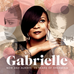 Gabrielle - Now And Always -20 Years Of Dreaming (CD)