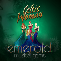 CELTIC WOMAN - Emerald Musical Gems (CD)