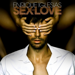 Enrique Iglesias - Sex And Love (CD)